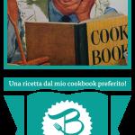 """2° Betulla Contest: """"Una Ricetta dal mio Libro di Cucina Preferito"""""""